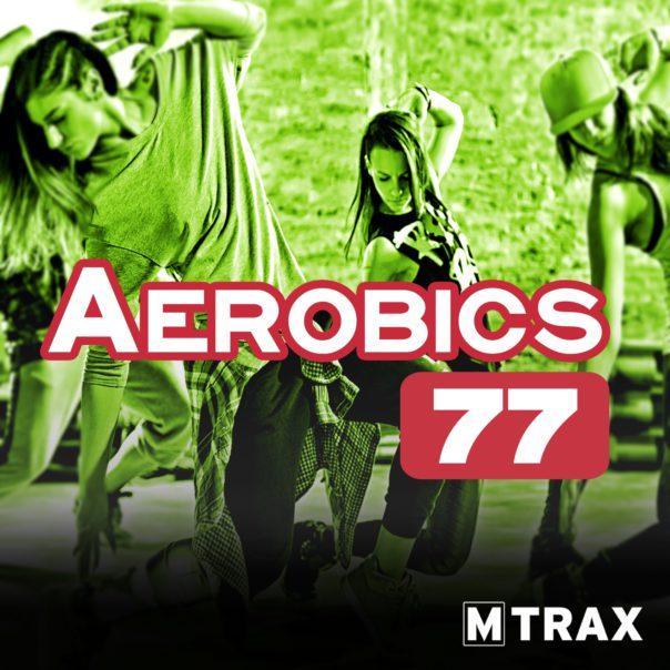 Aerobics 77 - MTrax Fitness Music