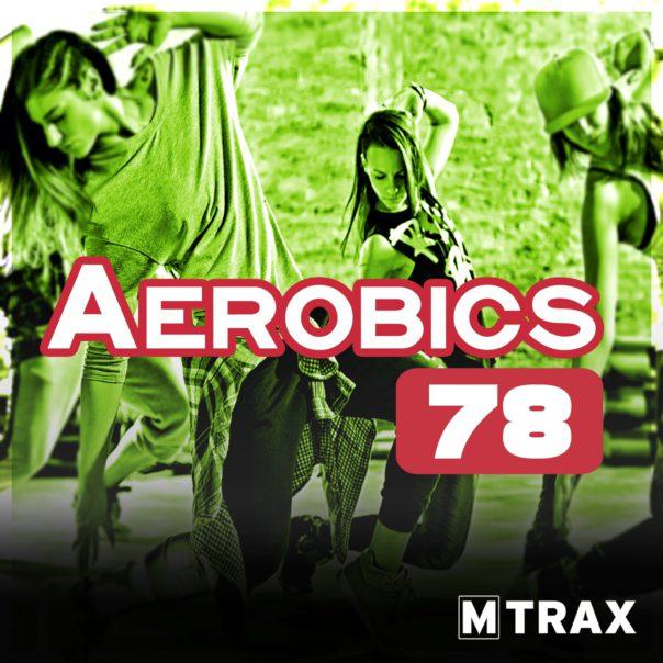 Aerobics 78 - MTrax Fitness Music