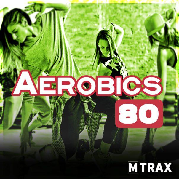 Aerobics 80 - MTrax Fitness Music