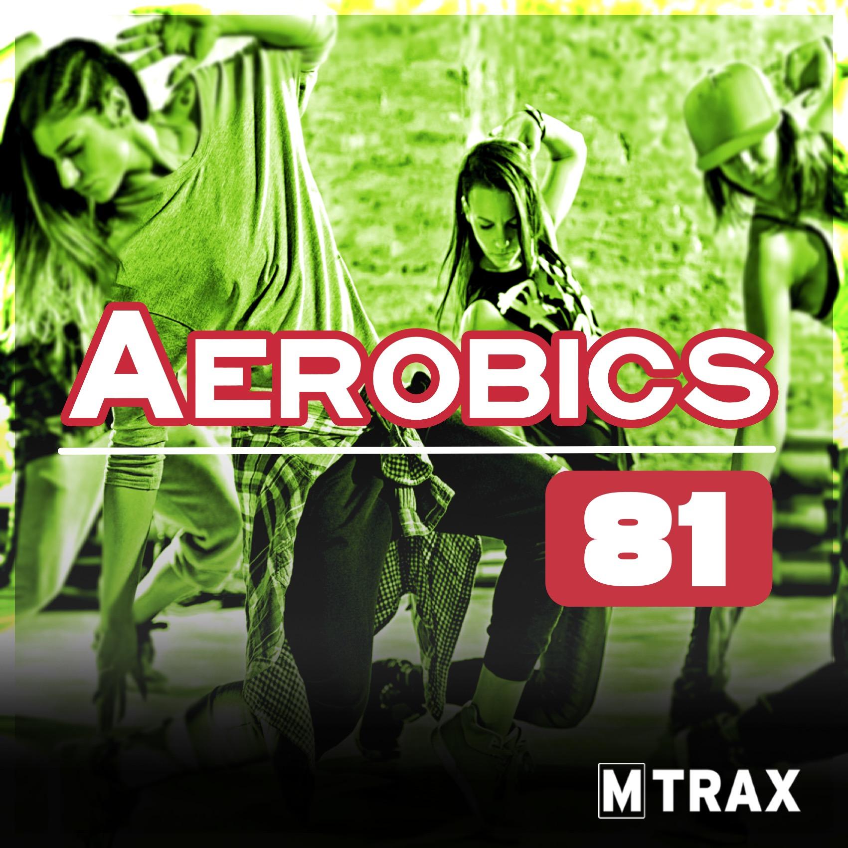 Aerobics 81 - MTrax Fitness Music