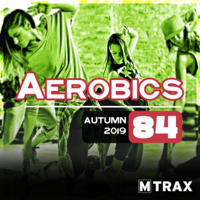Aerobics 84 - MTrax Fitness Music