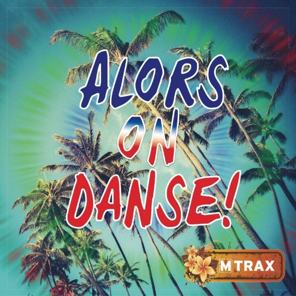 Alors on Danse - MTrax Fitness Music