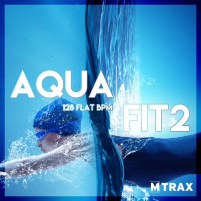 Aqua Fit 2 - MTrax Fitness Music
