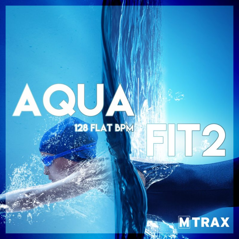 Aqua Fit 2 - MTrax Fitness Music
