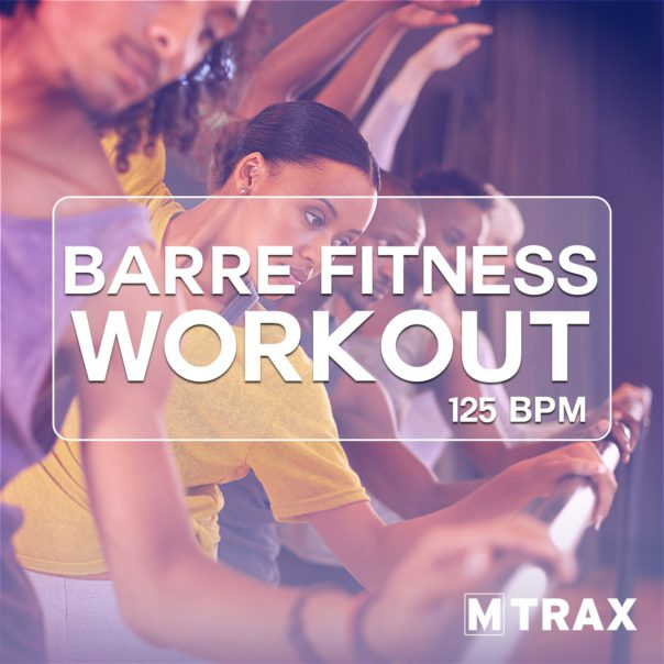Barre Fitness Workout - MTrax Fitness Music