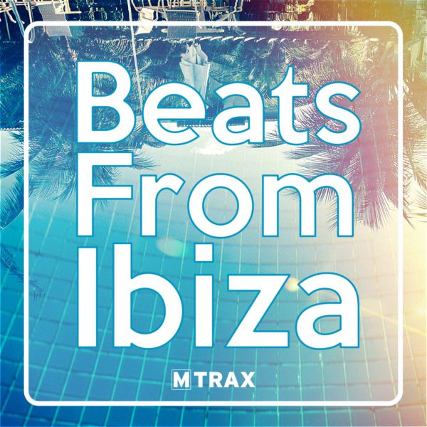 Beats From Ibiza - MTrax Fitness Music