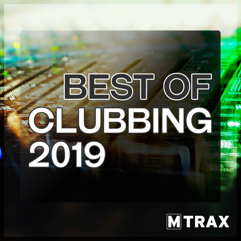 Best of Clubbing 2019 - MTrax Fitness Music