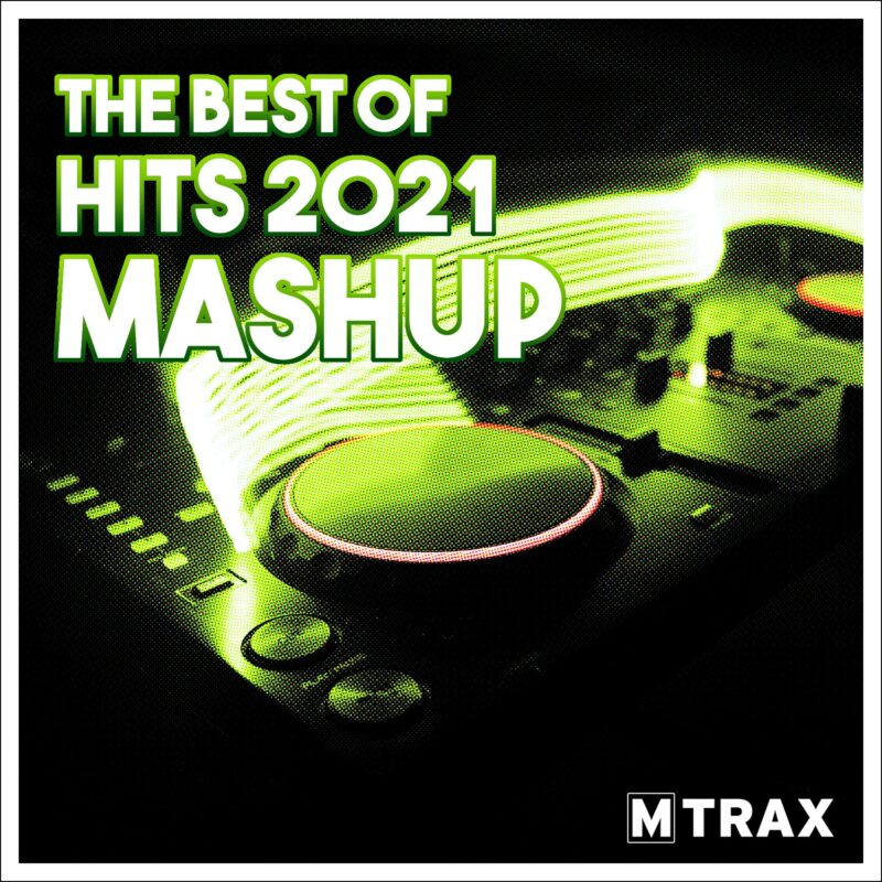 Best of Hits 2021 Mashup - MTrax Fitness Music
