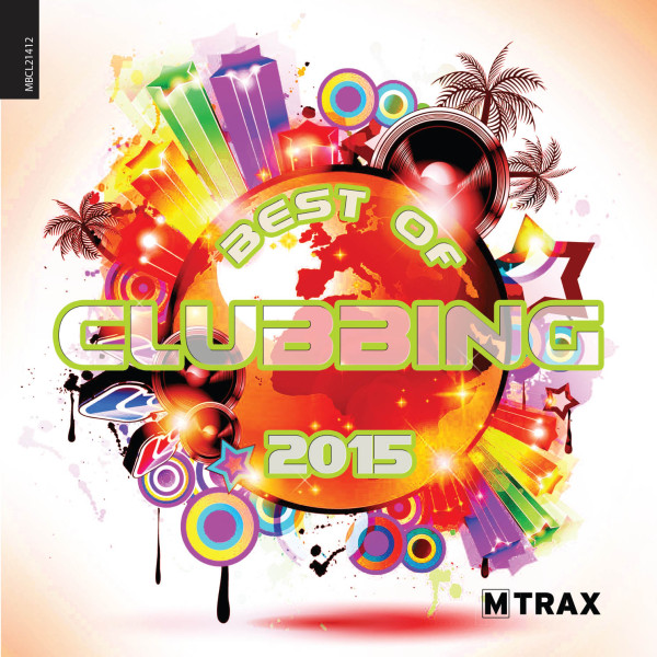 Best of Clubbing 2015 - MTrax Fitness Music
