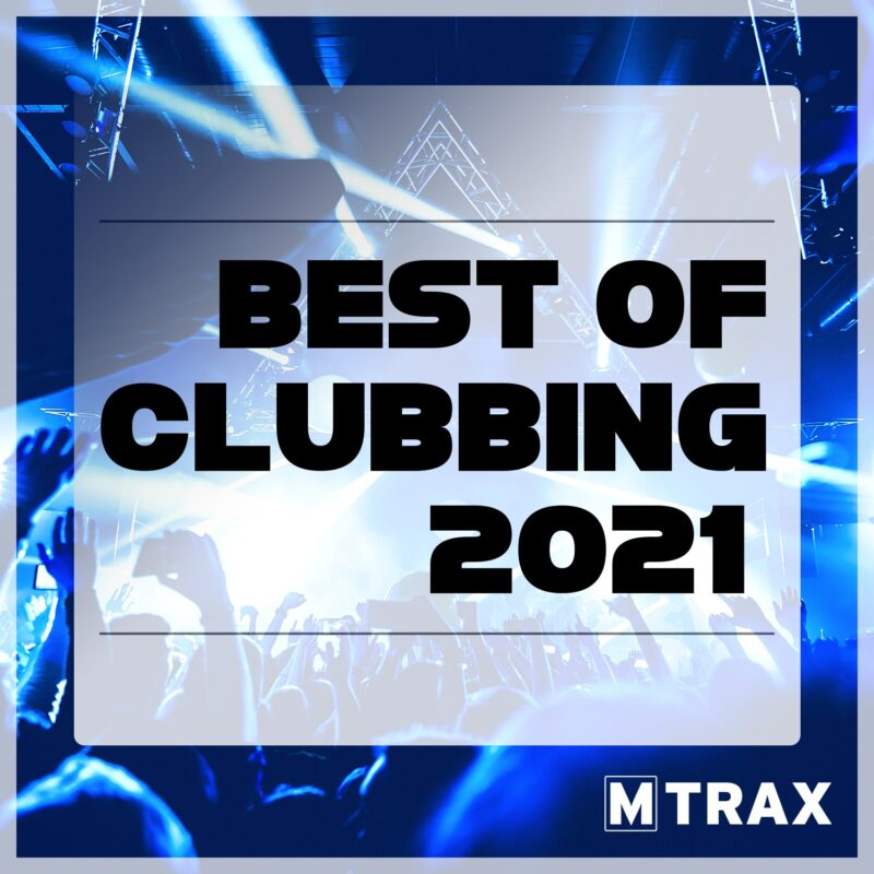 Best of Clubbing 2021 - MTrax Fitness Music