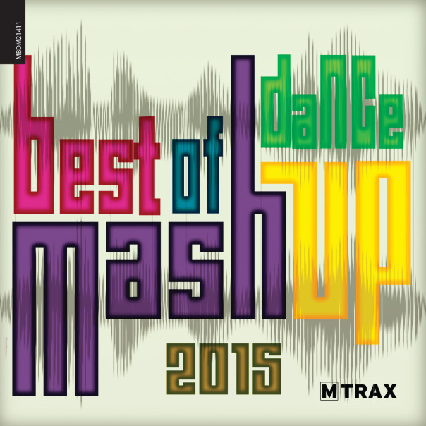 Best of Dance Mashup 2015 - MTrax Fitness Music