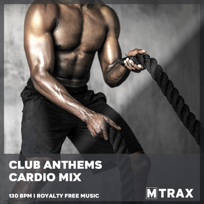 Club Anthems Cardio Mix - MTrax Fitness Music