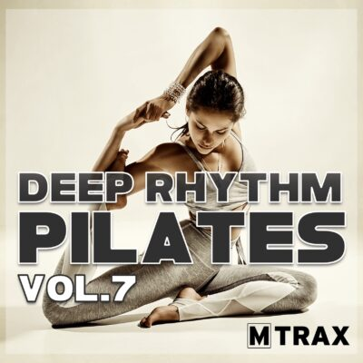 Deep Rhythm Pilates 7 - MTrax Fitness Music