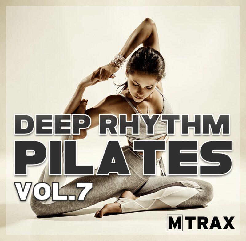Deep Rhythm Pilates 7 - MTrax Fitness Music