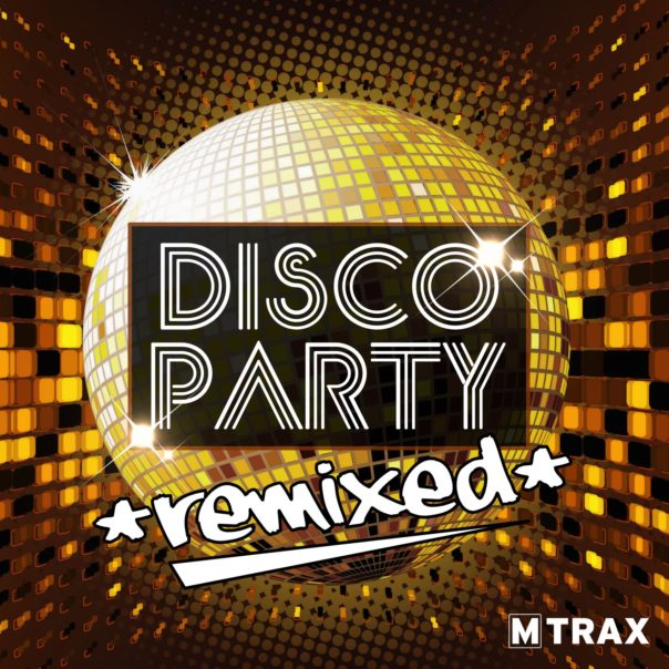 Disco Party Remixed - MTrax Fitness Music
