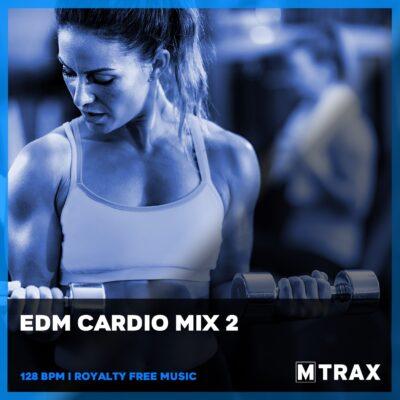 EDM Cardio Mix 2 - MTrax Fitness Music