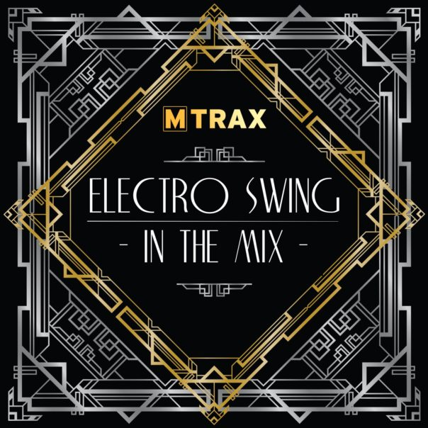 Electro Swing In The Mix - MTrax Fitness Music