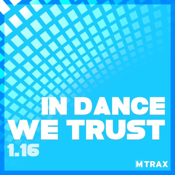 In Dance We Trust 1.16 - MTrax Fitness Music