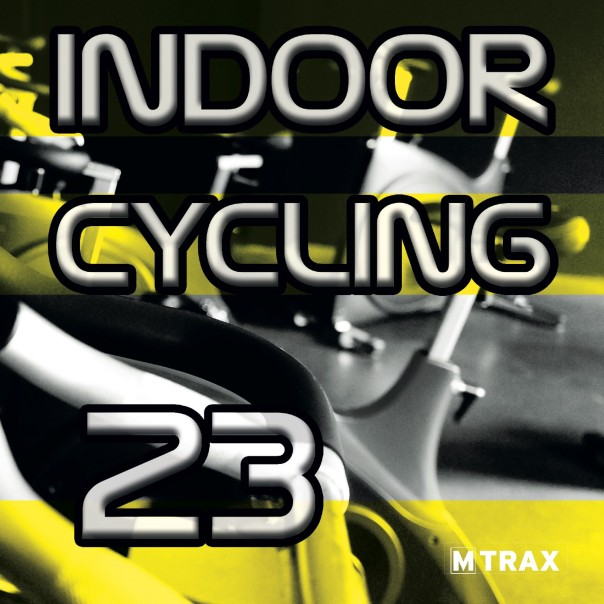 Indoor Cycling 23 - MTrax Fitness Music