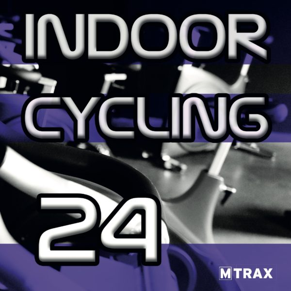 Indoor Cycling 24 - MTrax Fitness Music