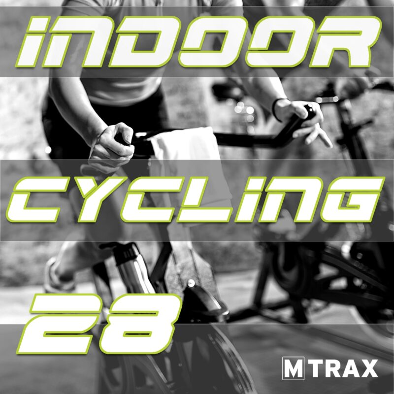 Indoor Cycling 28 - MTrax Fitness Music