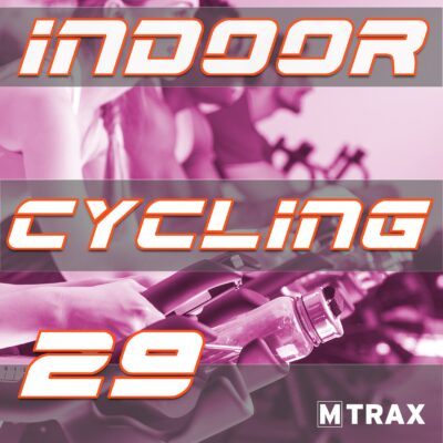 Indoor Cycling 29 - MTrax Fitness Music