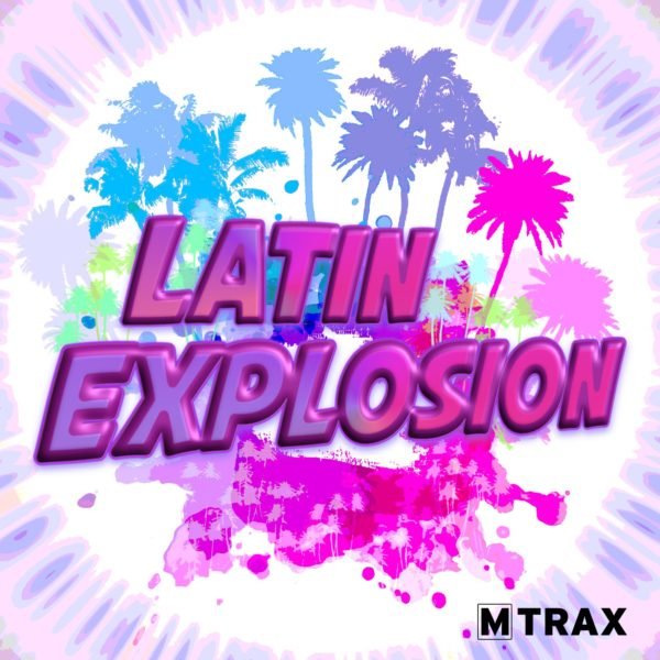Latin Explosion - MTrax Fitness Music