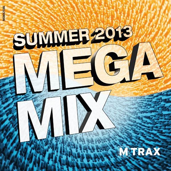 Summer 2013 Megamix - MTrax Fitness Music