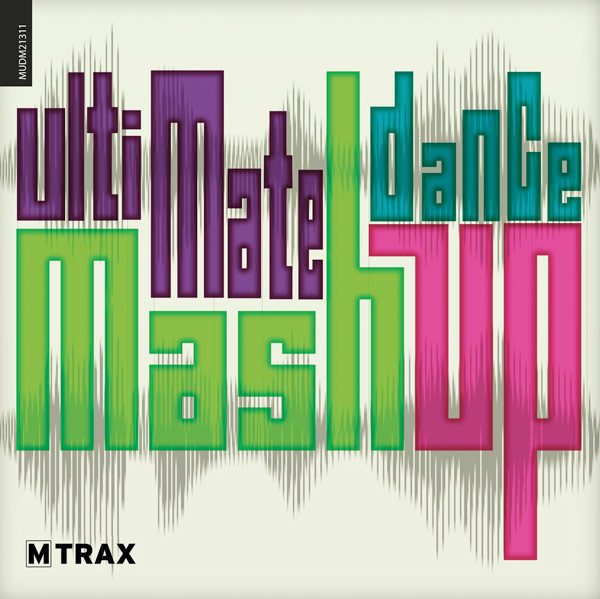 Ultimate Dance Mashup - MTrax Fitness Music