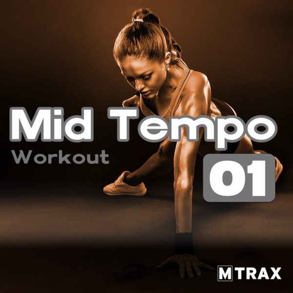 Mid Tempo Workout - MTrax Fitness Music