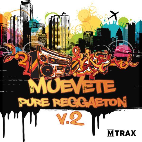 Muevete! Pure Reggaeton 2 - MTrax Fitness Music