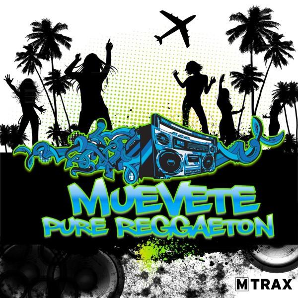 Muevete! Pure Reggaeton - MTrax Fitness Music