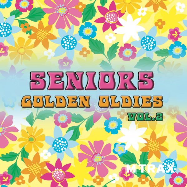 Seniors Golden Oldies 2 - MTrax Fitness Music