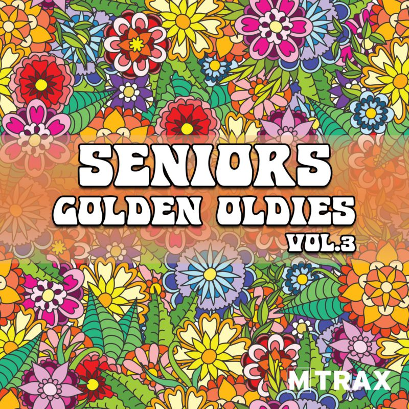 Seniors Golden Oldies 3 - MTrax Fitness Music