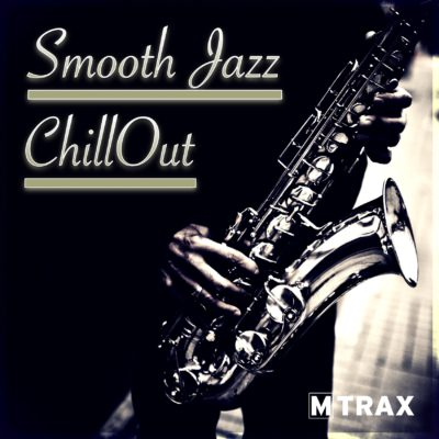 Smooth Jazz ChillOut - MTrax Fitness Music