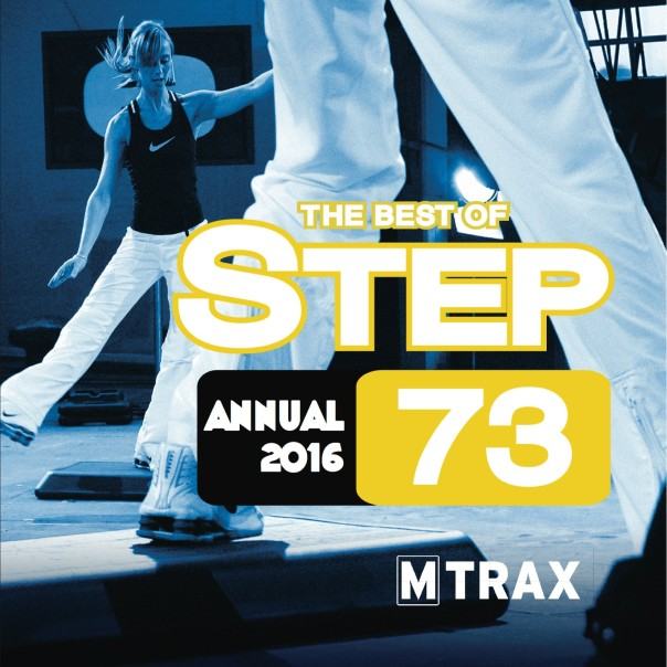 Step 73 Best of – Annual 2016 - MTrax Fitness Music