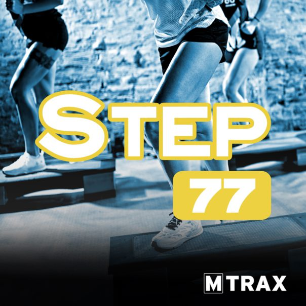 Step 77 - MTrax Fitness Music
