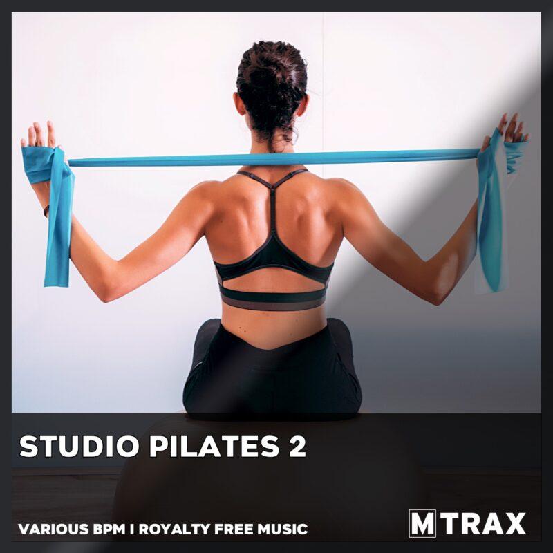 Studio Pilates 2 - MTrax Fitness Music