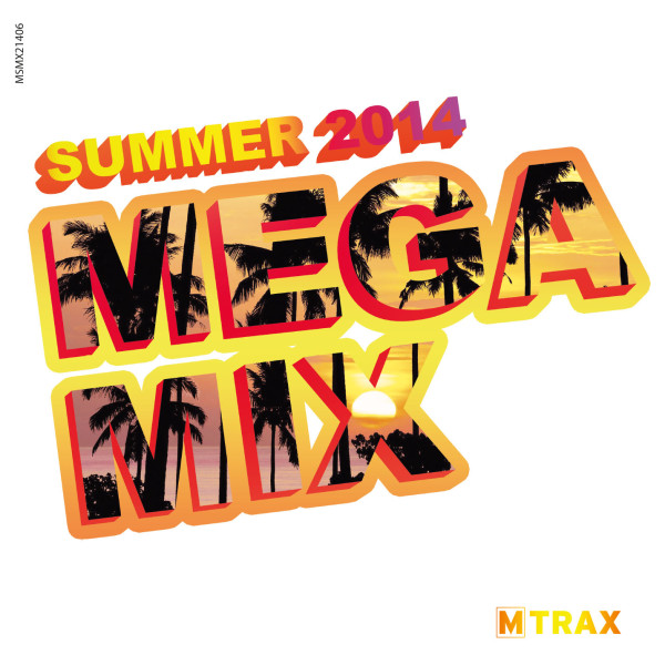 Summer 2014 Megamix - MTrax Fitness Music