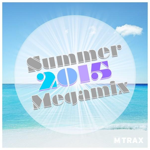 Summer 2015 Megamix - MTrax Fitness Music