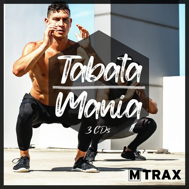 Tabata Mania 30/15 – 45/15 – 60/30 - MTrax Fitness Music