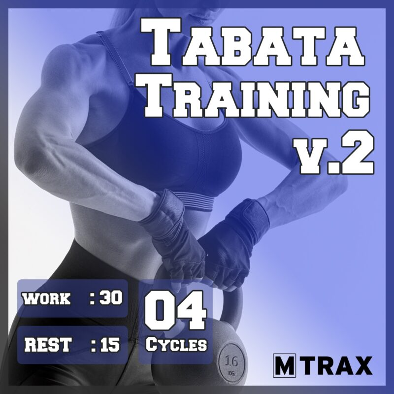 Tabata Training 30-15 Volume 2 - MTrax Fitness Music