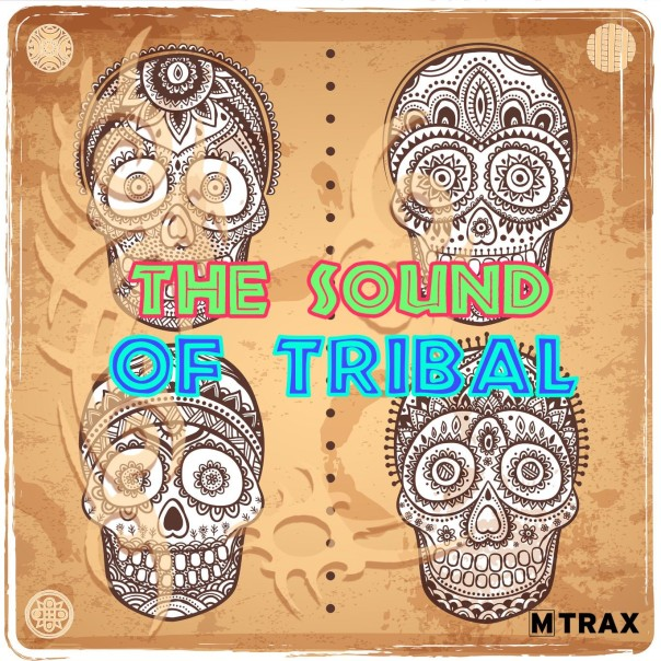 The Sound of Tribal - MTrax Fitness Music