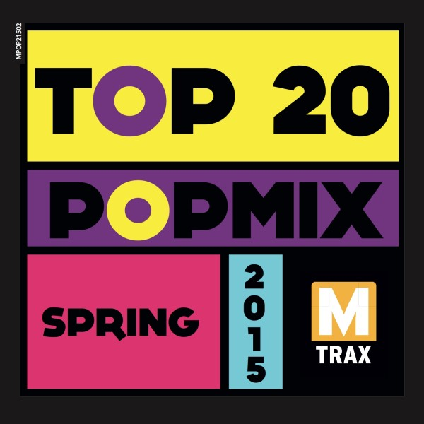 Top 20 PopMix Spring 2015 - MTrax Fitness Music