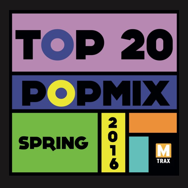 Top 20 PopMix Spring 2016 - MTrax Fitness Music