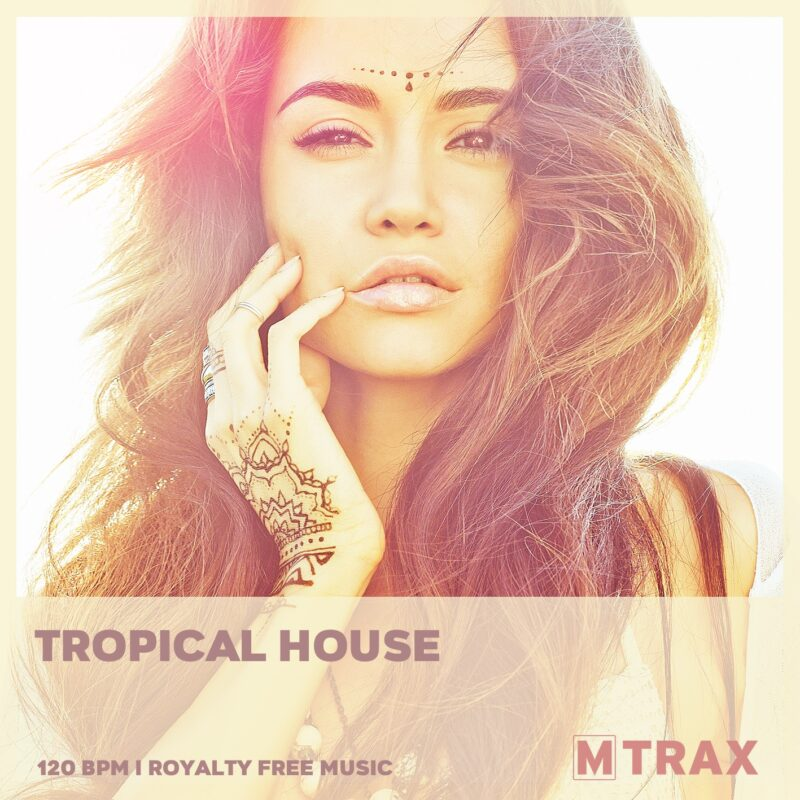 Tropical House - MTrax Fitness Music