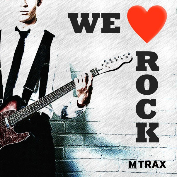 We Love Rock - MTrax Fitness Music