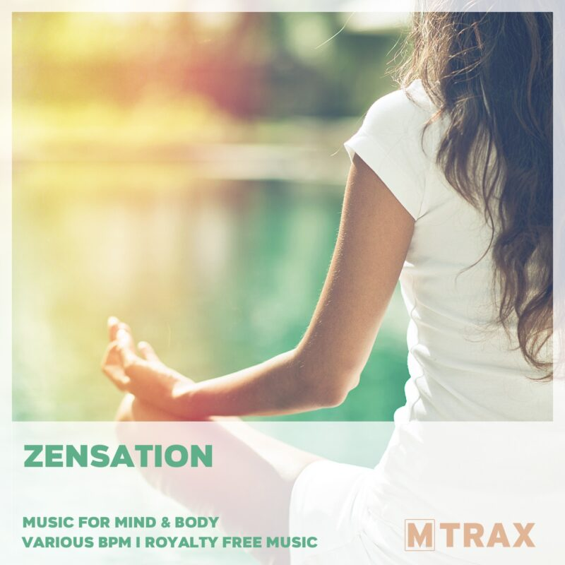Zensation – Music for Mind & Body - MTrax Fitness Music